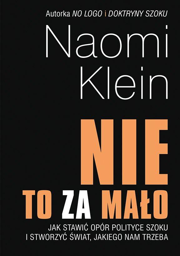 """""""Nie"""" to za mało. Jak stawić opór polityce szoku i stworzyć świat, jakiego nam trzeba - Ebook (Książka na Kindle) do pobrania w formacie MOBI"""