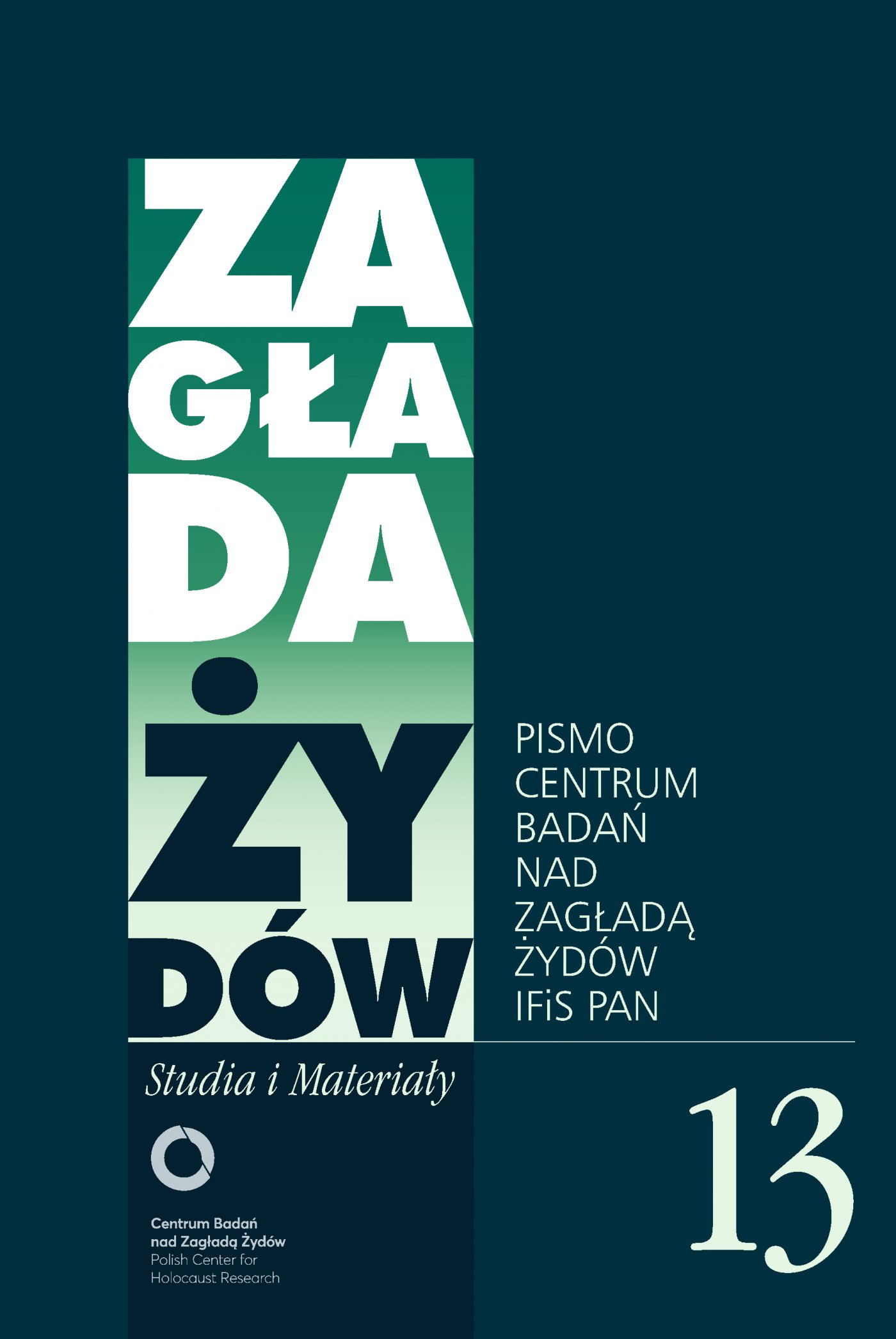 Zagłada Żydów. Studia i Materiały nr 13 R. 2017 - Ebook (Książka EPUB) do pobrania w formacie EPUB