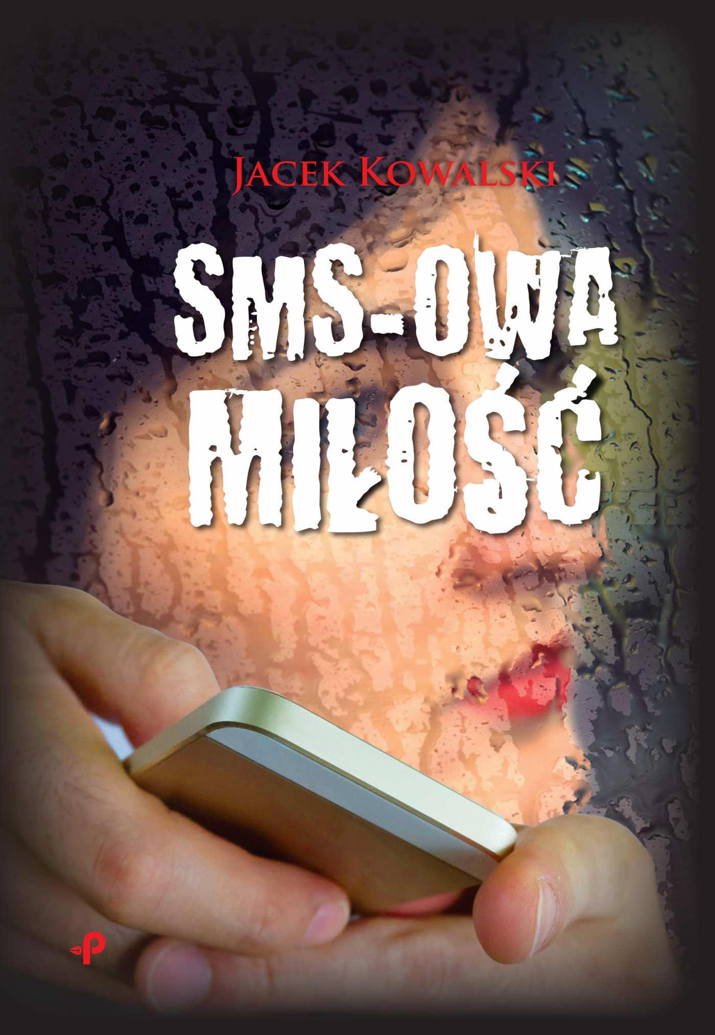 Sms-owa miłość - Ebook (Książka na Kindle) do pobrania w formacie MOBI