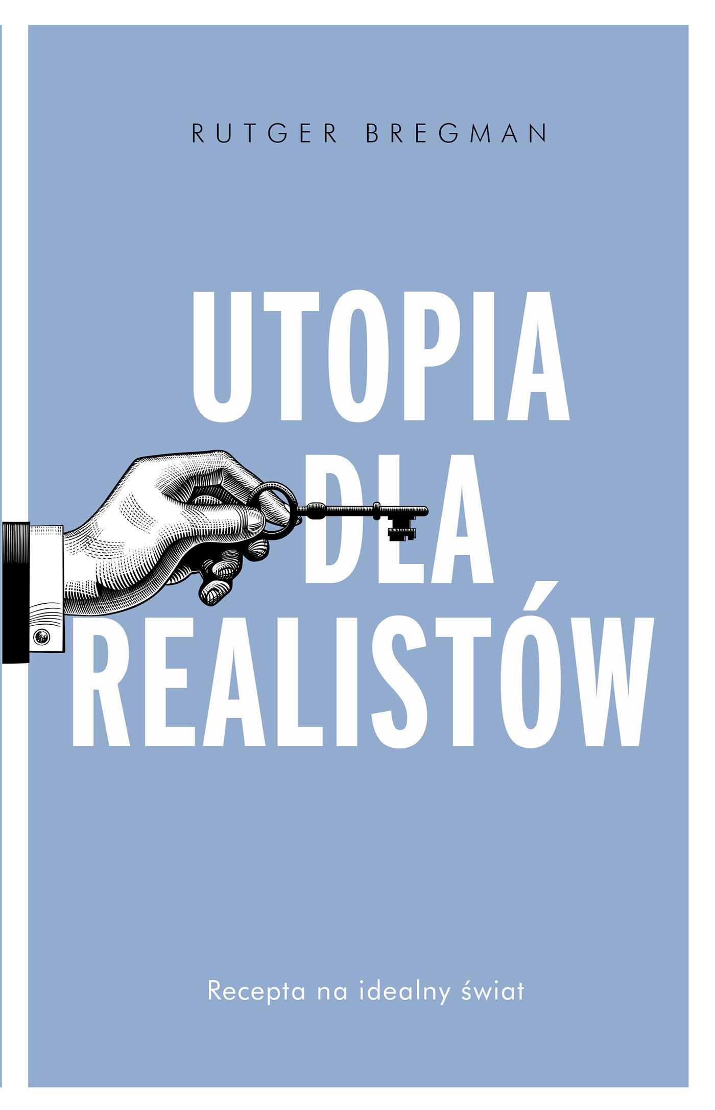 Utopia dla realistów - Ebook (Książka EPUB) do pobrania w formacie EPUB