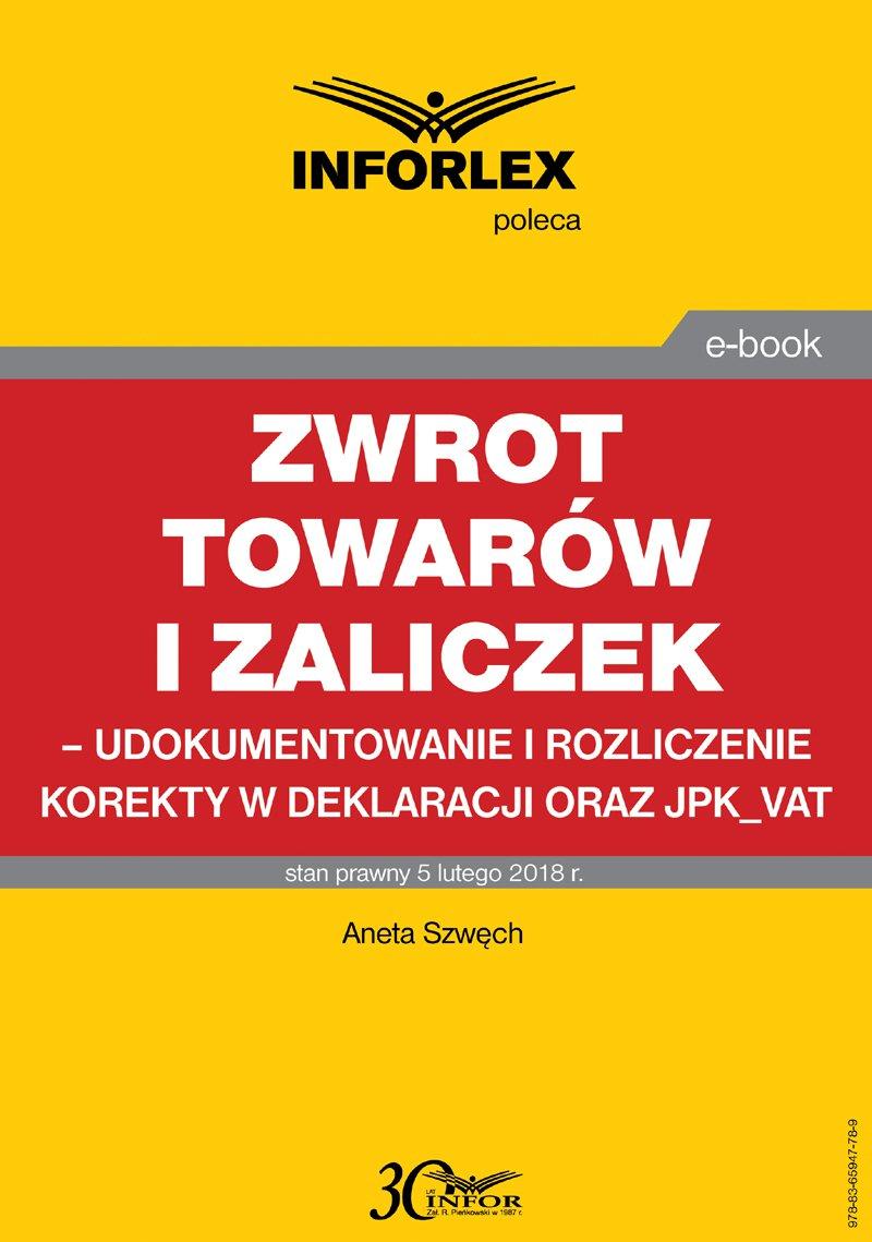 Zwrot towarów i zaliczek – udokumentowanie i rozliczenie korekty w deklaracji oraz JPK_VAT - Ebook (Książka PDF) do pobrania w formacie PDF