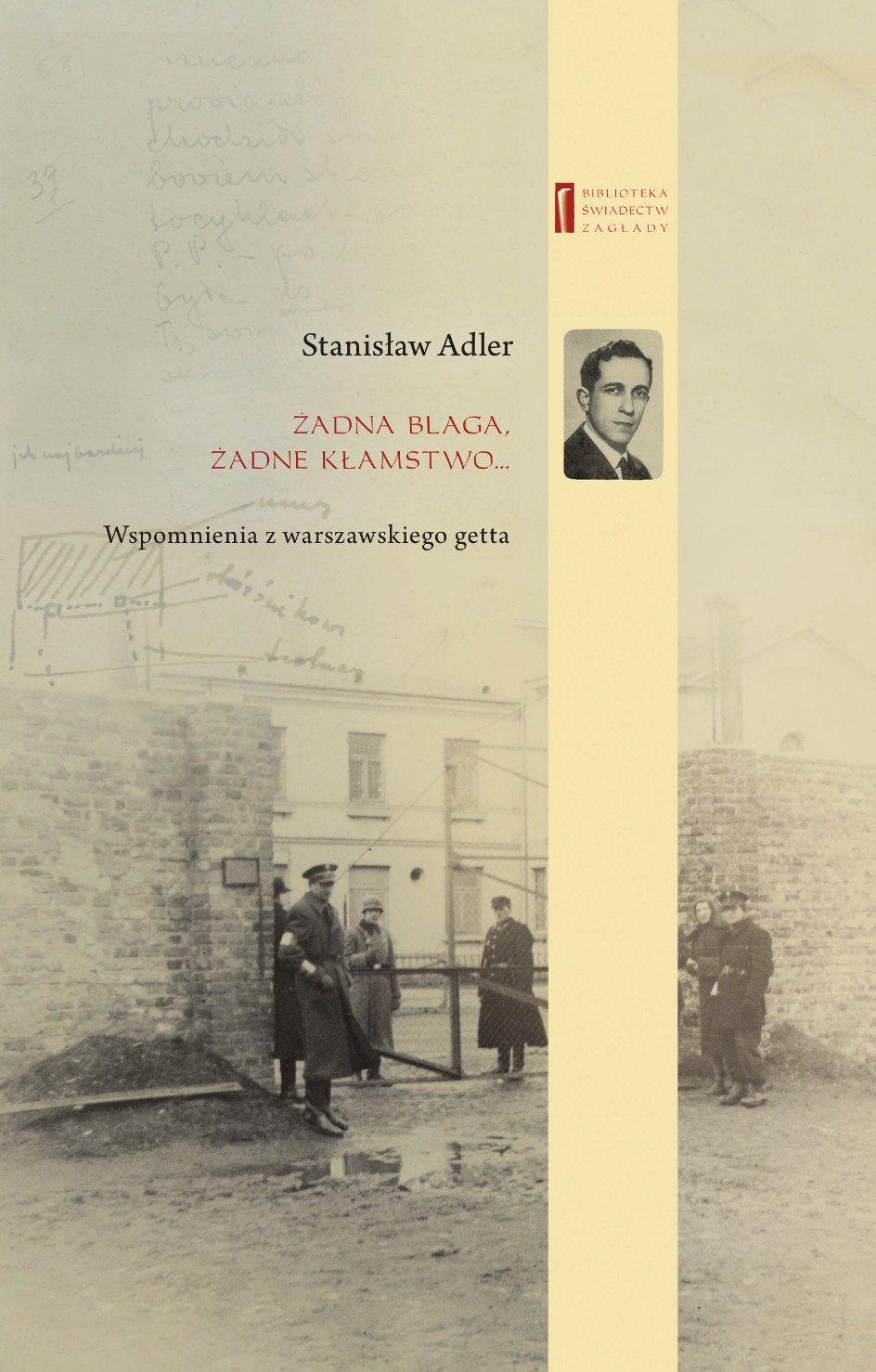 Żadna blaga żadne kłamstwo ... Wspomnienia z warszawskiego getta - Ebook (Książka EPUB) do pobrania w formacie EPUB