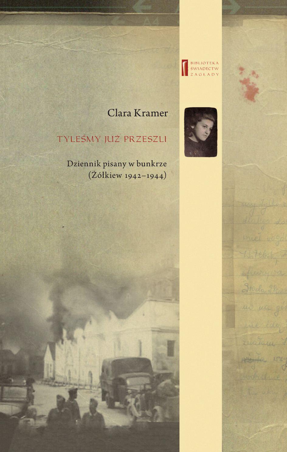 Tyleśmy już przeszli ... Dziennik pisany w bunkrze (Żółkiew 1942-1944) - Ebook (Książka na Kindle) do pobrania w formacie MOBI