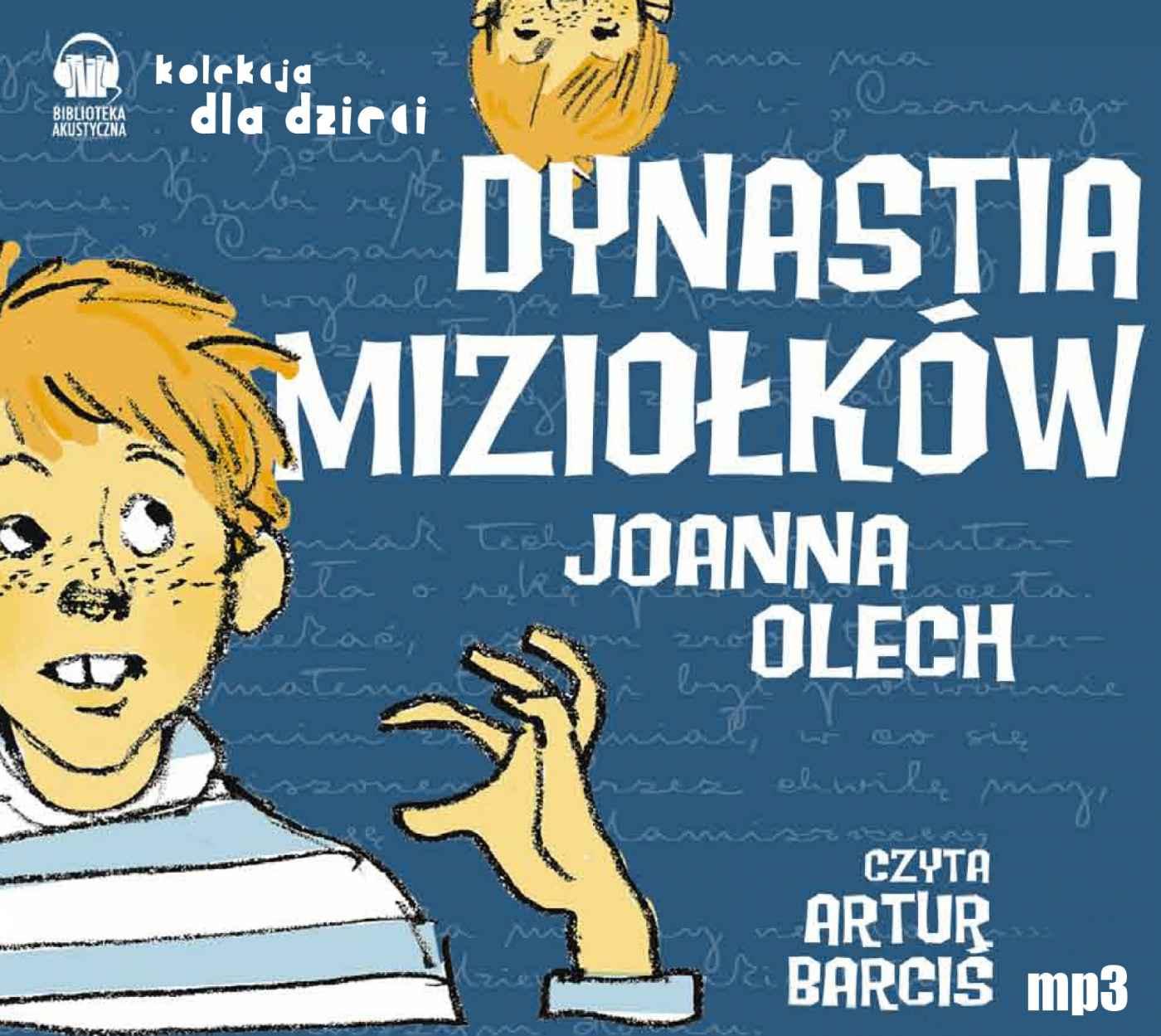 Dynastia Miziołków - Audiobook (Książka audio MP3) do pobrania w całości w archiwum ZIP