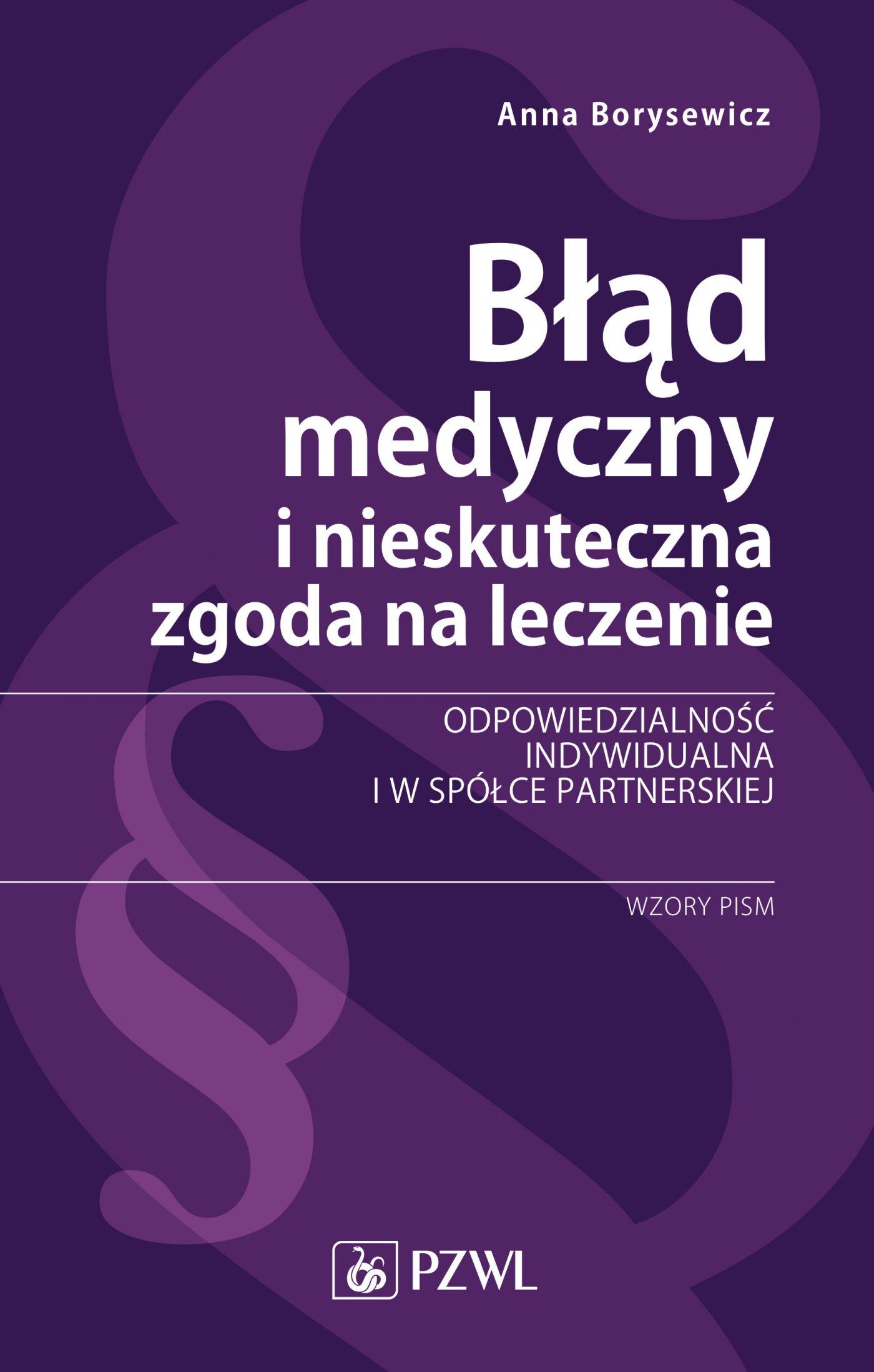 Błąd medyczny i nieskuteczna zgoda na leczenie - Ebook (Książka na Kindle) do pobrania w formacie MOBI