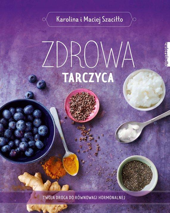 Zdrowa tarczyca - Ebook (Książka EPUB) do pobrania w formacie EPUB
