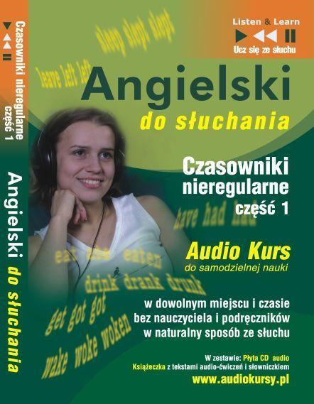 Angielski do słuchania - Czasowniki nieregularne cz 1 - Audiobook (Książka audio MP3) do pobrania w całości w archiwum ZIP
