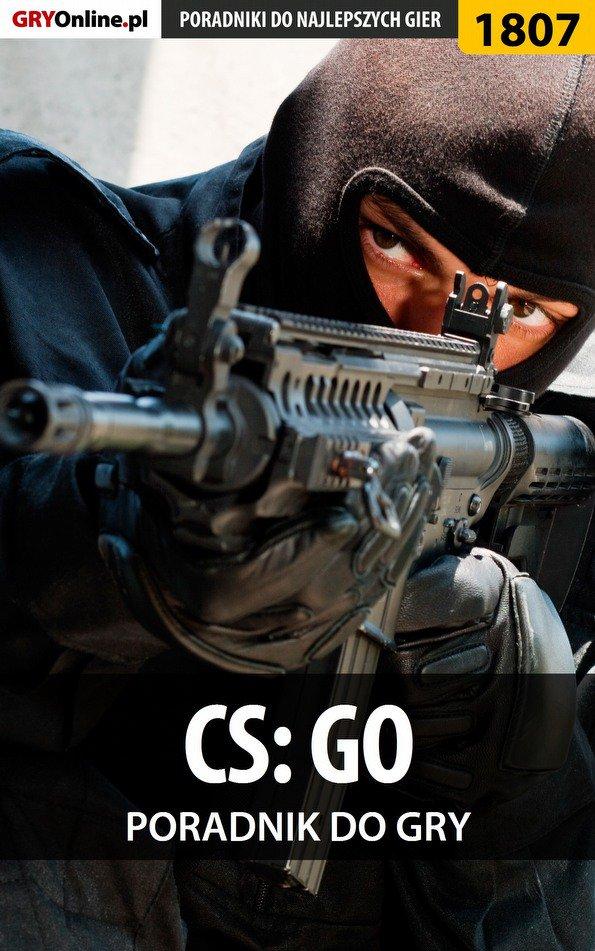 CS GO - poradnik do gry - Ebook (Książka EPUB) do pobrania w formacie EPUB