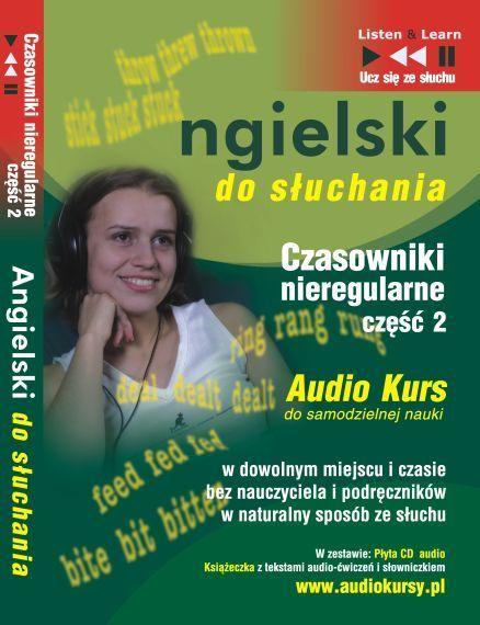 Angielski do słuchania - Czasowniki nieregularne cz 2 - Audiobook (Książka audio MP3) do pobrania w całości w archiwum ZIP