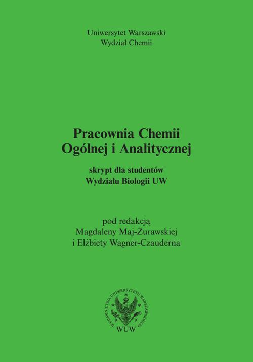 Pracownia chemii ogólnej i analitycznej (2017, wyd. 6) Skrypt dla studentów Wydziału Biologii UW - Ebook (Książka PDF) do pobrania w formacie PDF