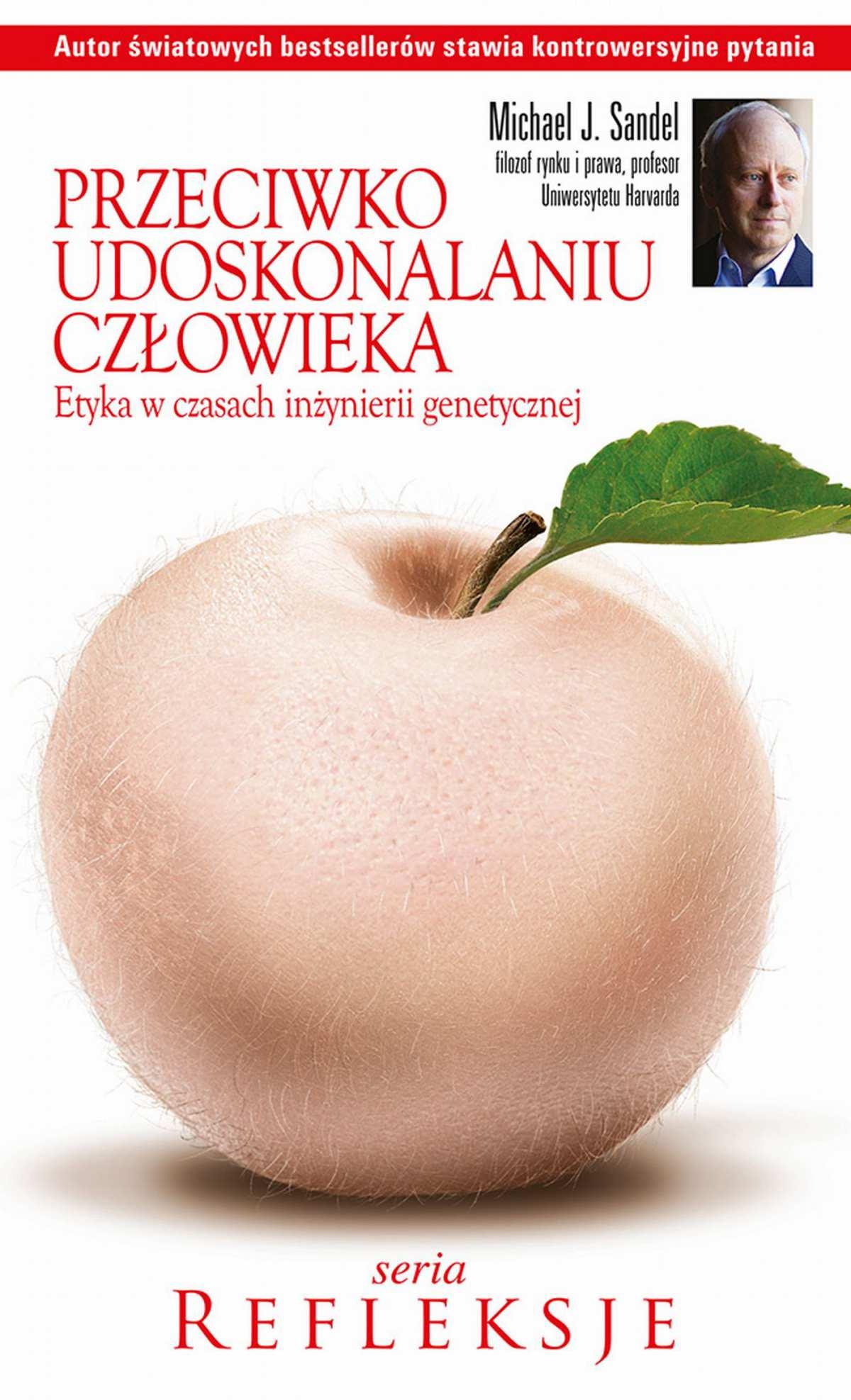 Przeciwko udoskonalaniu człowieka - Ebook (Książka PDF) do pobrania w formacie PDF