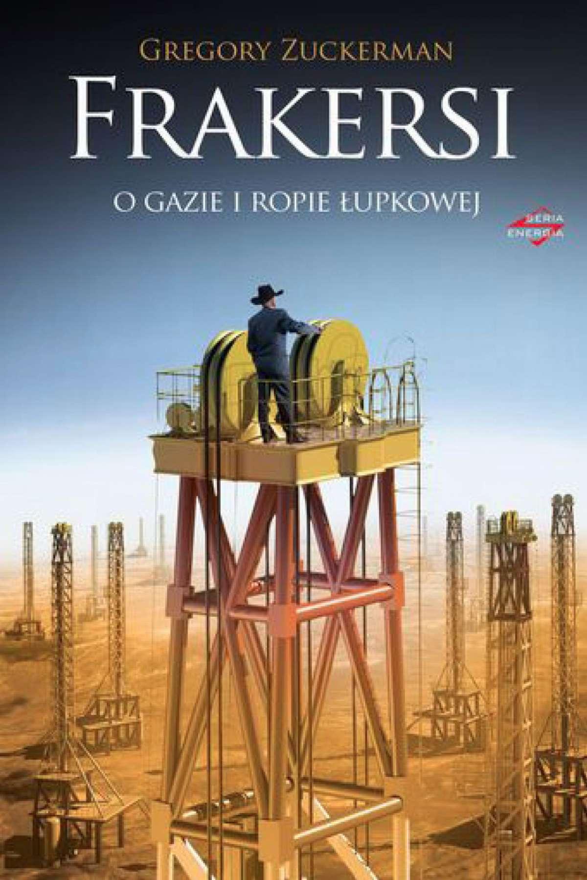 Frakersi. O gazie i ropie łupkowej - Ebook (Książka na Kindle) do pobrania w formacie MOBI