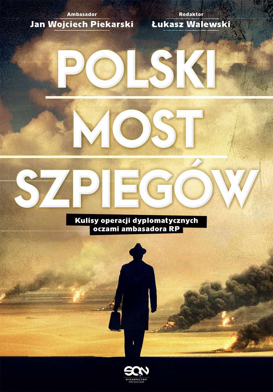 Polski most szpiegów - Ebook (Książka na Kindle) do pobrania w formacie MOBI