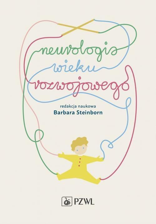 Neurologia wieku rozwojowego - Ebook (Książka na Kindle) do pobrania w formacie MOBI