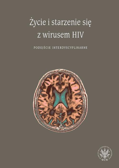 Życie i starzenie się z wirusem HIV - Ebook (Książka PDF) do pobrania w formacie PDF