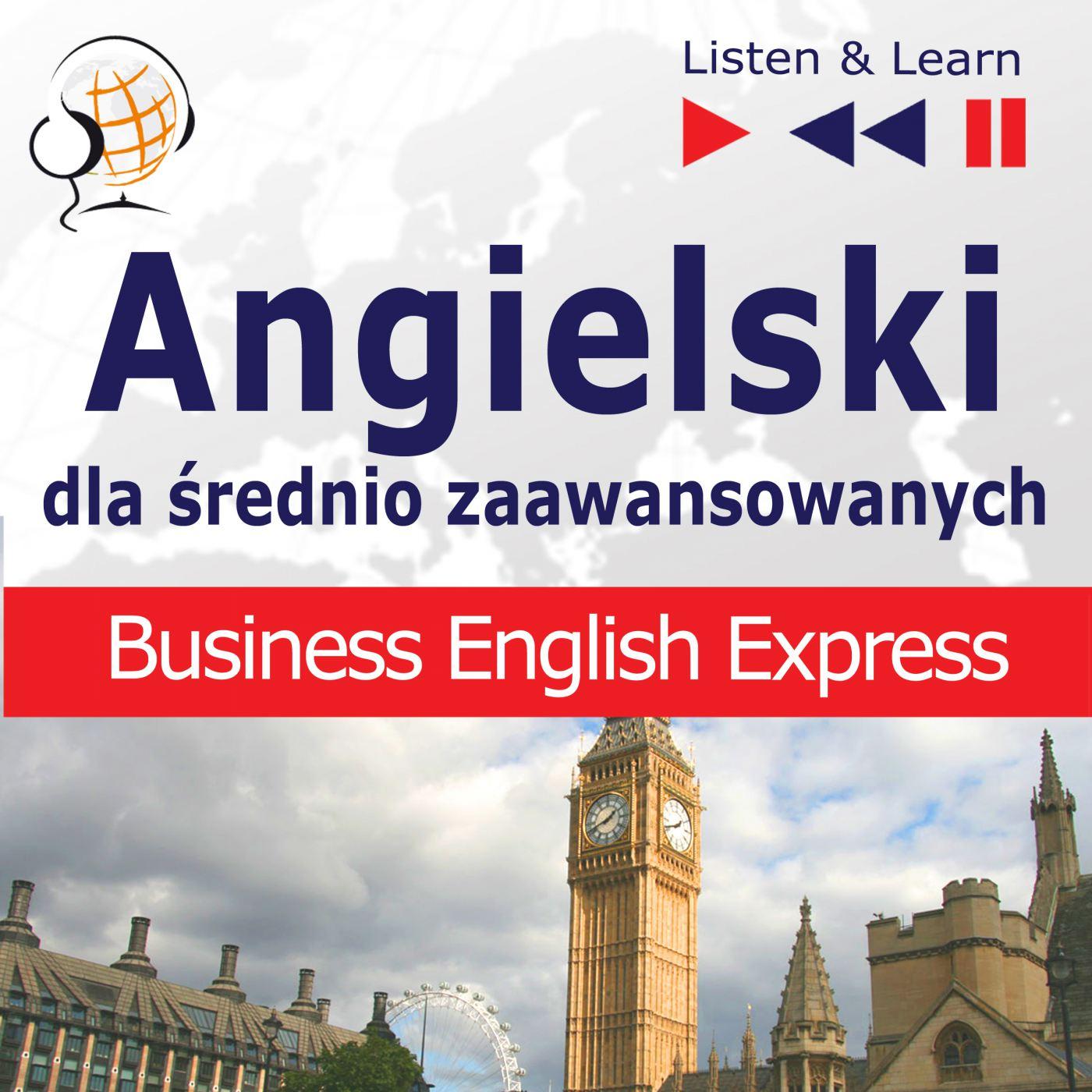 Angielski dla średnio zaawansowanych - Business English Express - Audiobook (Książka audio MP3) do pobrania w całości w archiwum ZIP