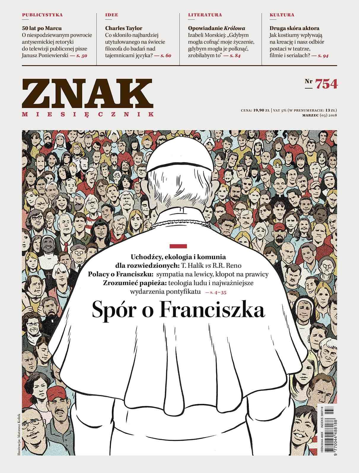 Miesięcznik ZNAK nr 754: Spór o Franciszka - Ebook (Książka na Kindle) do pobrania w formacie MOBI