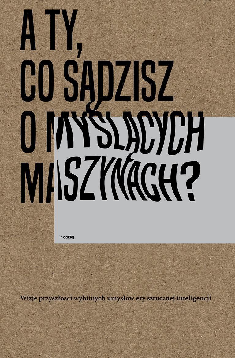 A ty, co sądzisz o myślących maszynach? - Ebook (Książka na Kindle) do pobrania w formacie MOBI