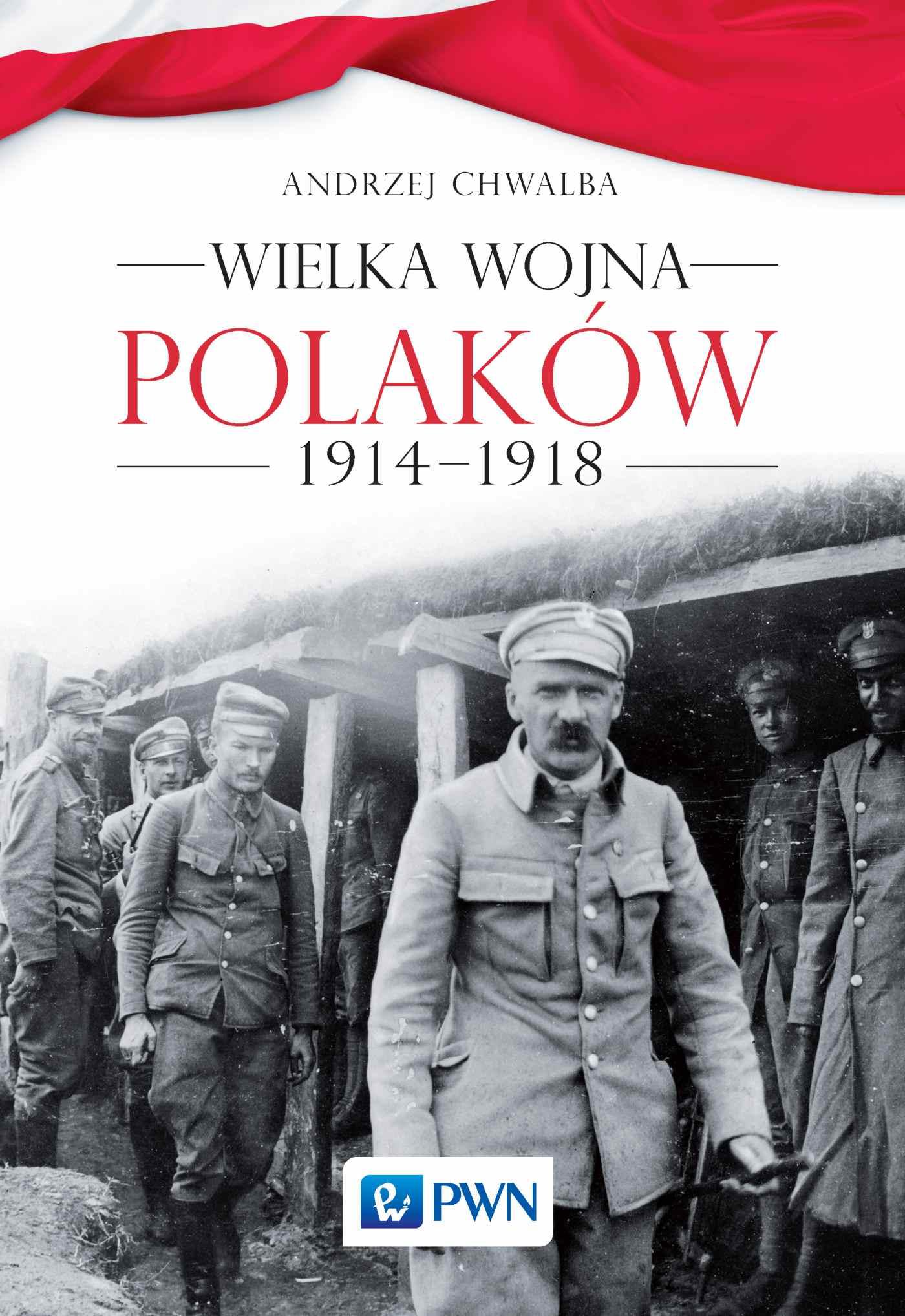 Wielka wojna Polaków 1914-1918 - Ebook (Książka EPUB) do pobrania w formacie EPUB