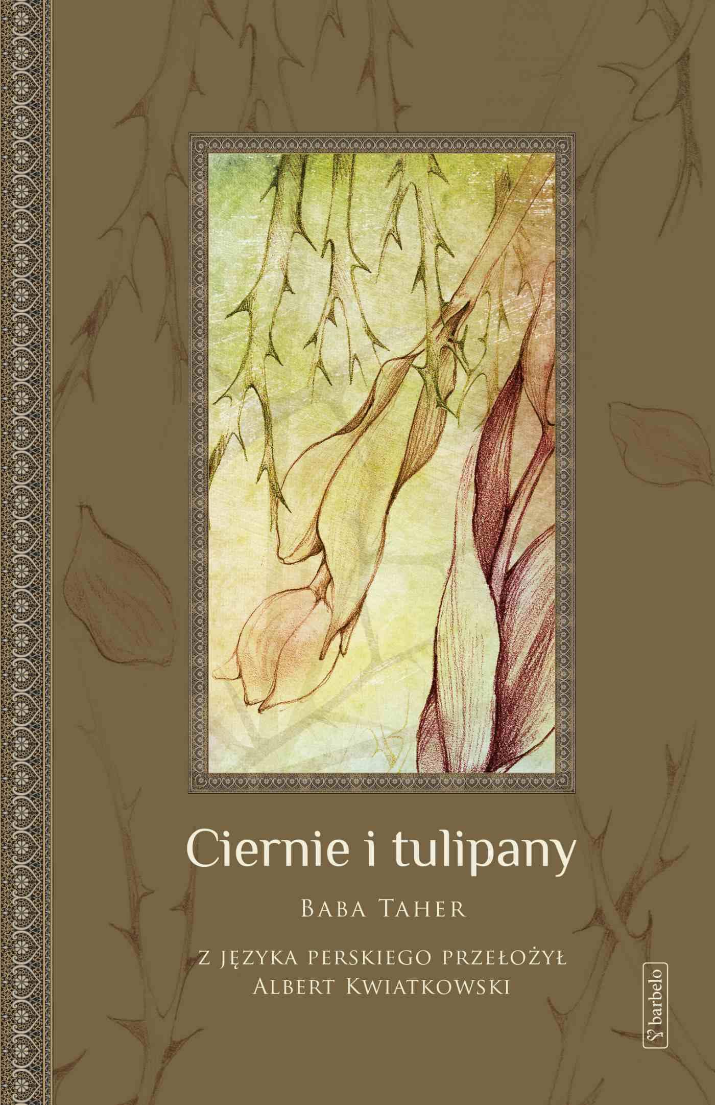 Ciernie i tulipany - Ebook (Książka EPUB) do pobrania w formacie EPUB
