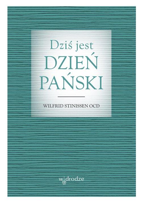 Dziś jest dzień Pański - Ebook (Książka PDF) do pobrania w formacie PDF
