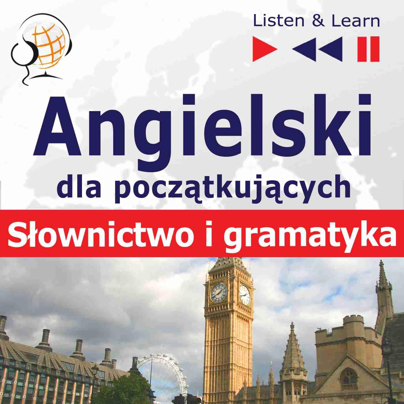 Angielski dla początkujących - Słownictwo i podstawy gramatyki - Audiobook (Książka audio MP3) do pobrania w całości w archiwum ZIP