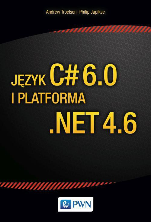 Język C# 6.0 i platforma .NET 4.6 - Ebook (Książka EPUB) do pobrania w formacie EPUB