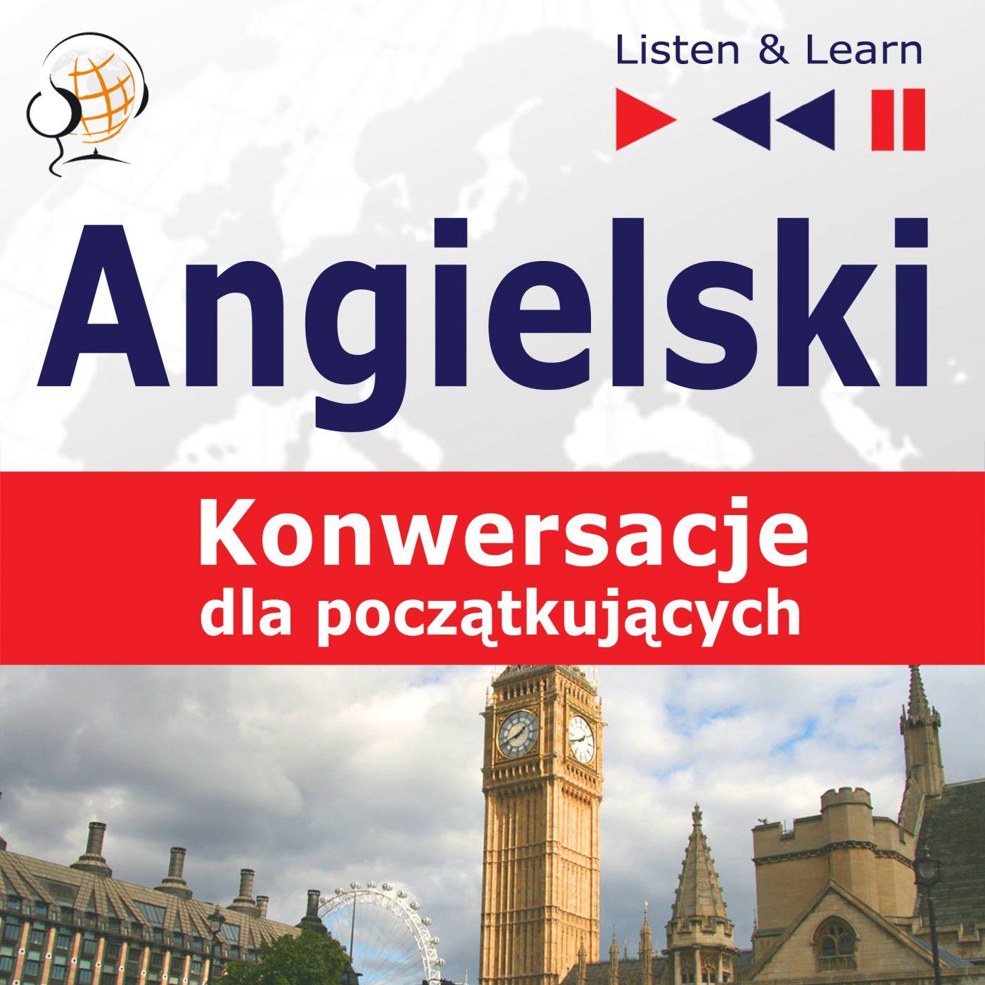 Angielski na mp3 - Konwersacje dla początkujących - Audiobook (Książka audio MP3) do pobrania w całości w archiwum ZIP
