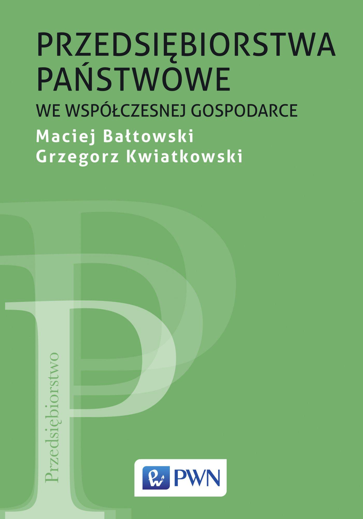 Przedsiębiorstwa państwowe we współczesnej gospodarce - Ebook (Książka EPUB) do pobrania w formacie EPUB
