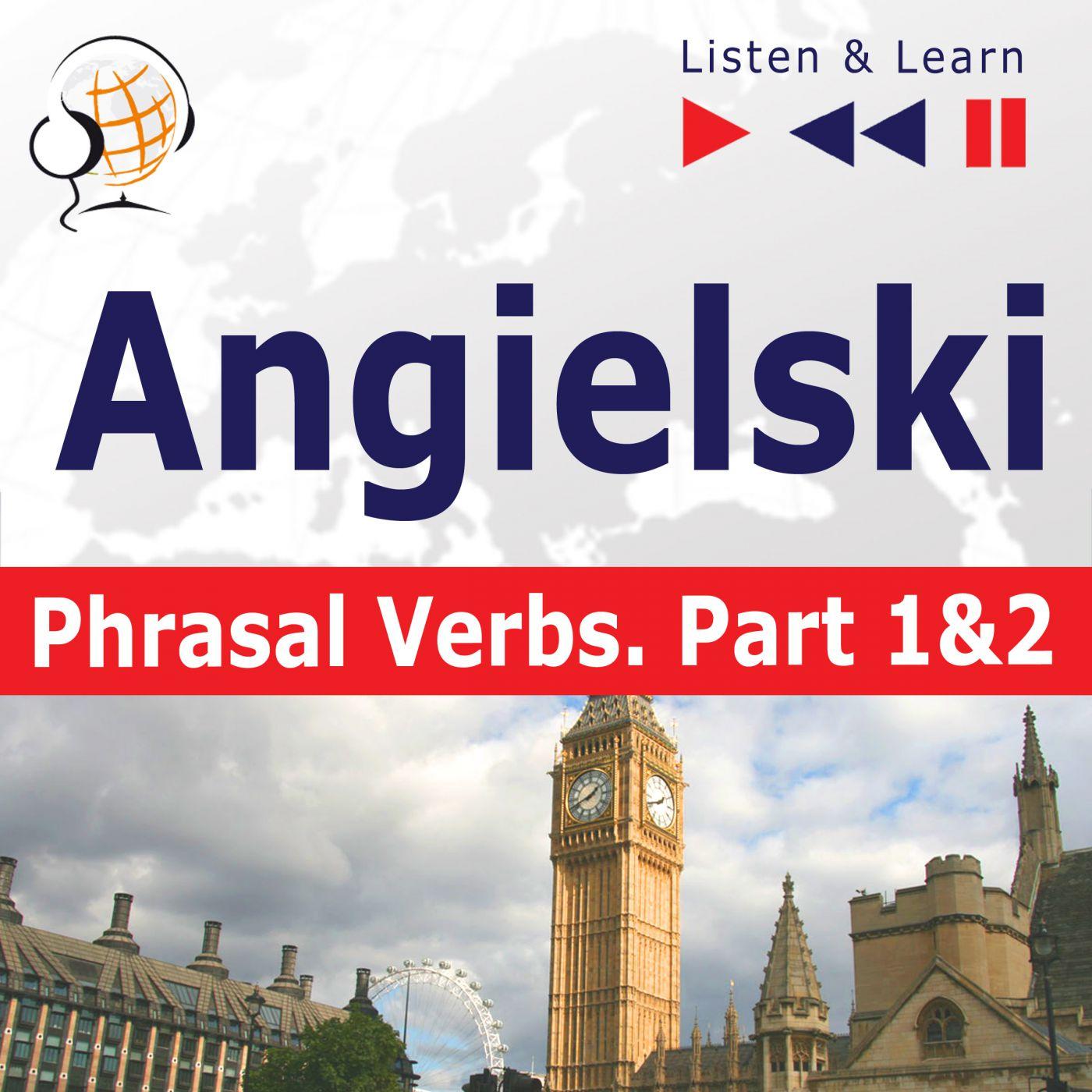 Angielski na mp3 - Phrasal verbs część 1 i 2 - Audiobook (Książka audio MP3) do pobrania w całości w archiwum ZIP