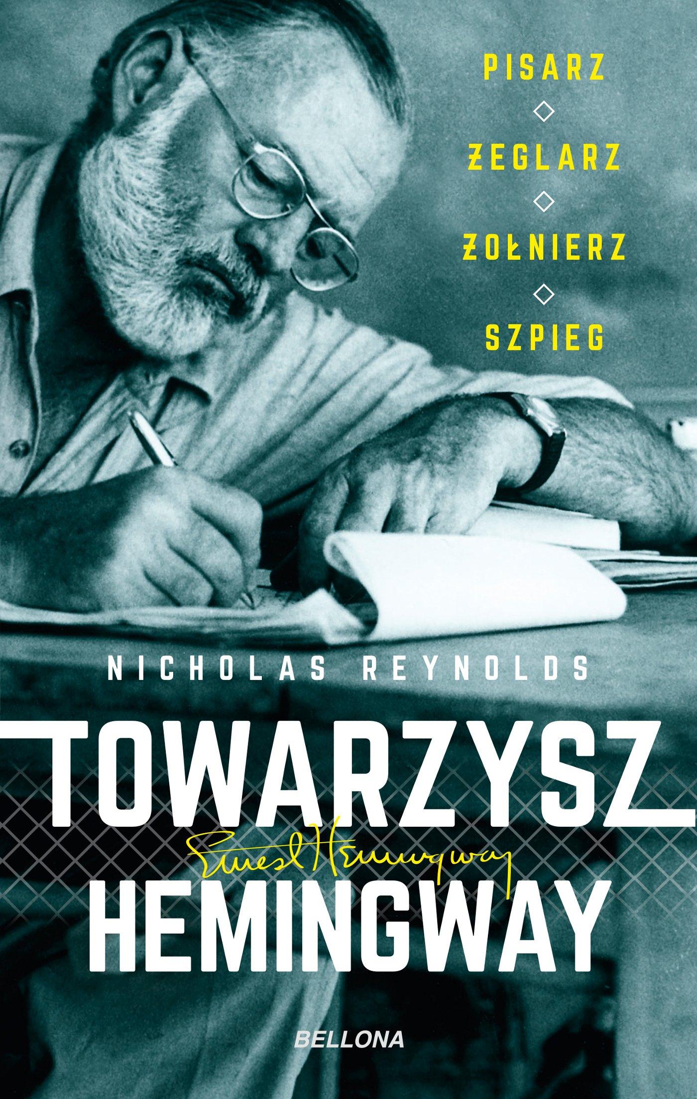 Towarzysz Hemingway. Pisarz, żeglarz, żołnierz, szpieg - Ebook (Książka EPUB) do pobrania w formacie EPUB