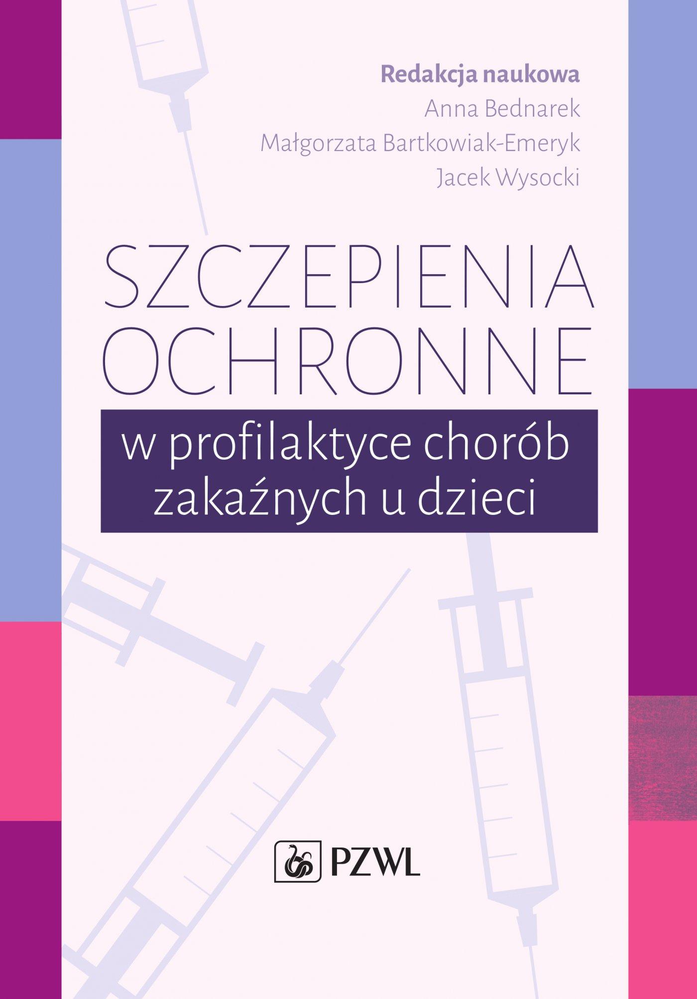 Szczepienia ochronne w profilaktyce chorób zakaźnych u dzieci - Ebook (Książka na Kindle) do pobrania w formacie MOBI