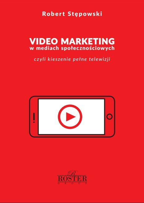 Video marketing w mediach społecznościowych - ebook