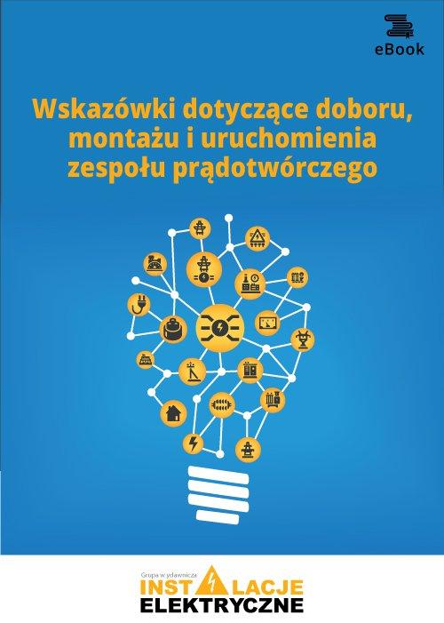 Wskazówki dotyczące doboru, montażu i uruchomienia zespołu prądotwórczego - Ebook (Książka PDF) do pobrania w formacie PDF