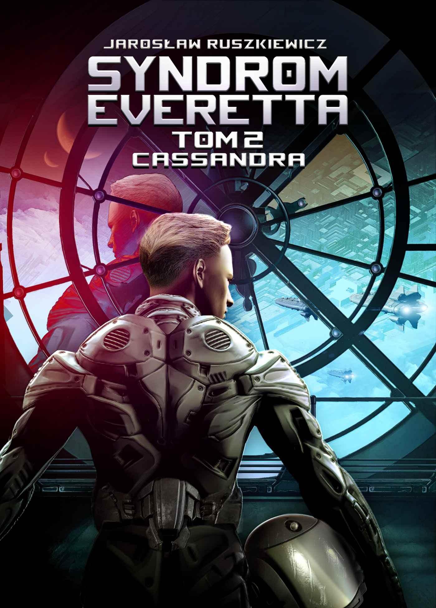 Syndrom Everetta. Tom 2. Cassandra - Ebook (Książka EPUB) do pobrania w formacie EPUB