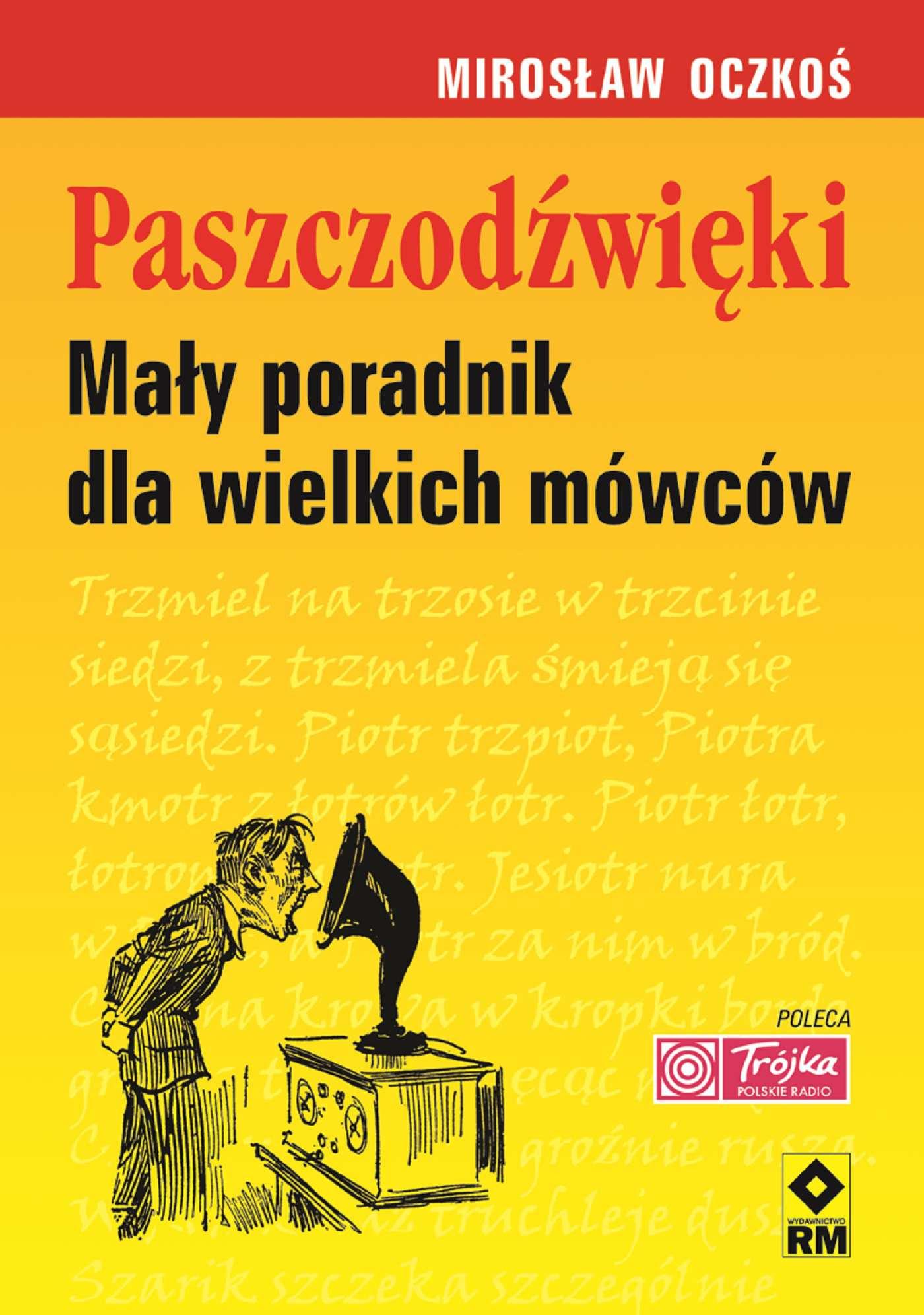 Paszczodźwięki. Mały poradnik dla wielkich mówców - Ebook (Książka PDF) do pobrania w formacie PDF