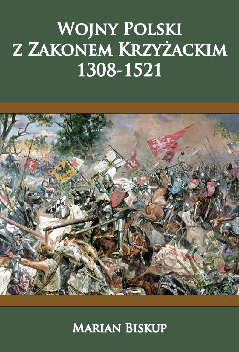 Wojny Polski z zakonem krzyżackim (1308-1521) - Ebook (Książka EPUB) do pobrania w formacie EPUB
