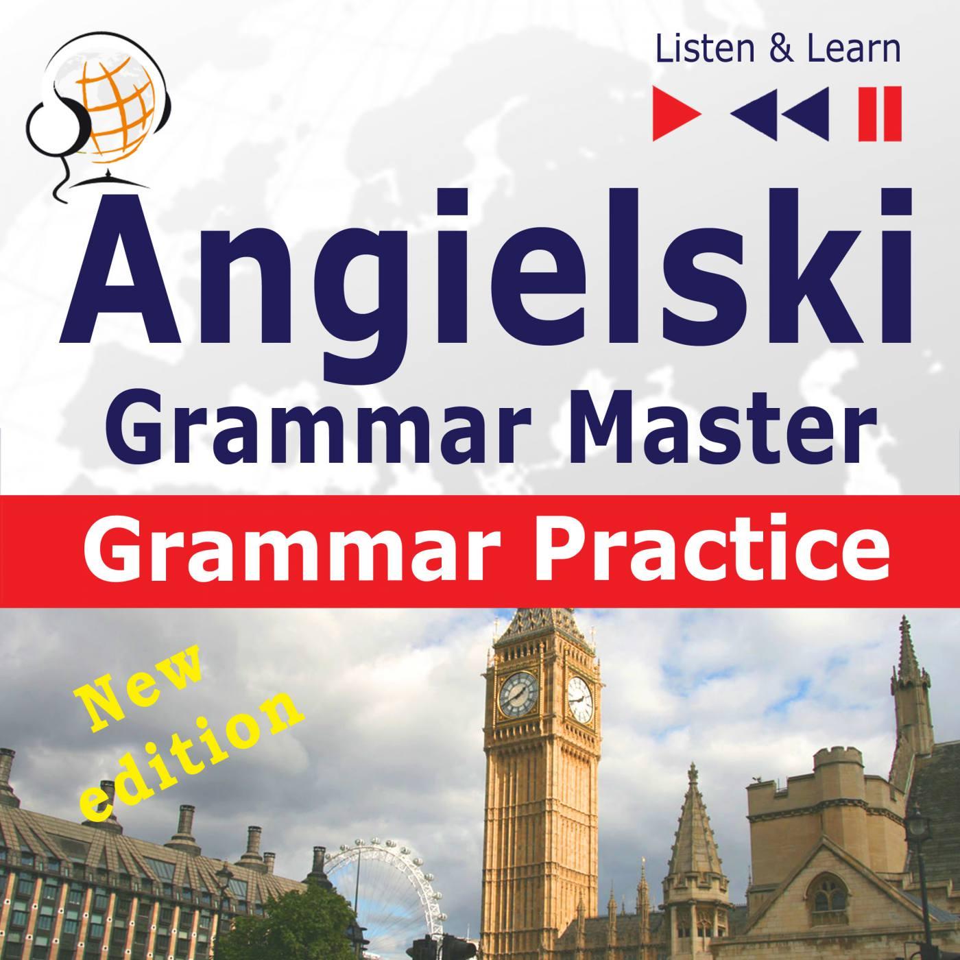 Angielski – Grammar Master: Grammar Practice. Poziom średnio zaawansowany / zaawansowany: B2-C1 – Słuchaj & Ucz się - Audiobook (Książka audio MP3) do pobrania w całości w archiwum ZIP
