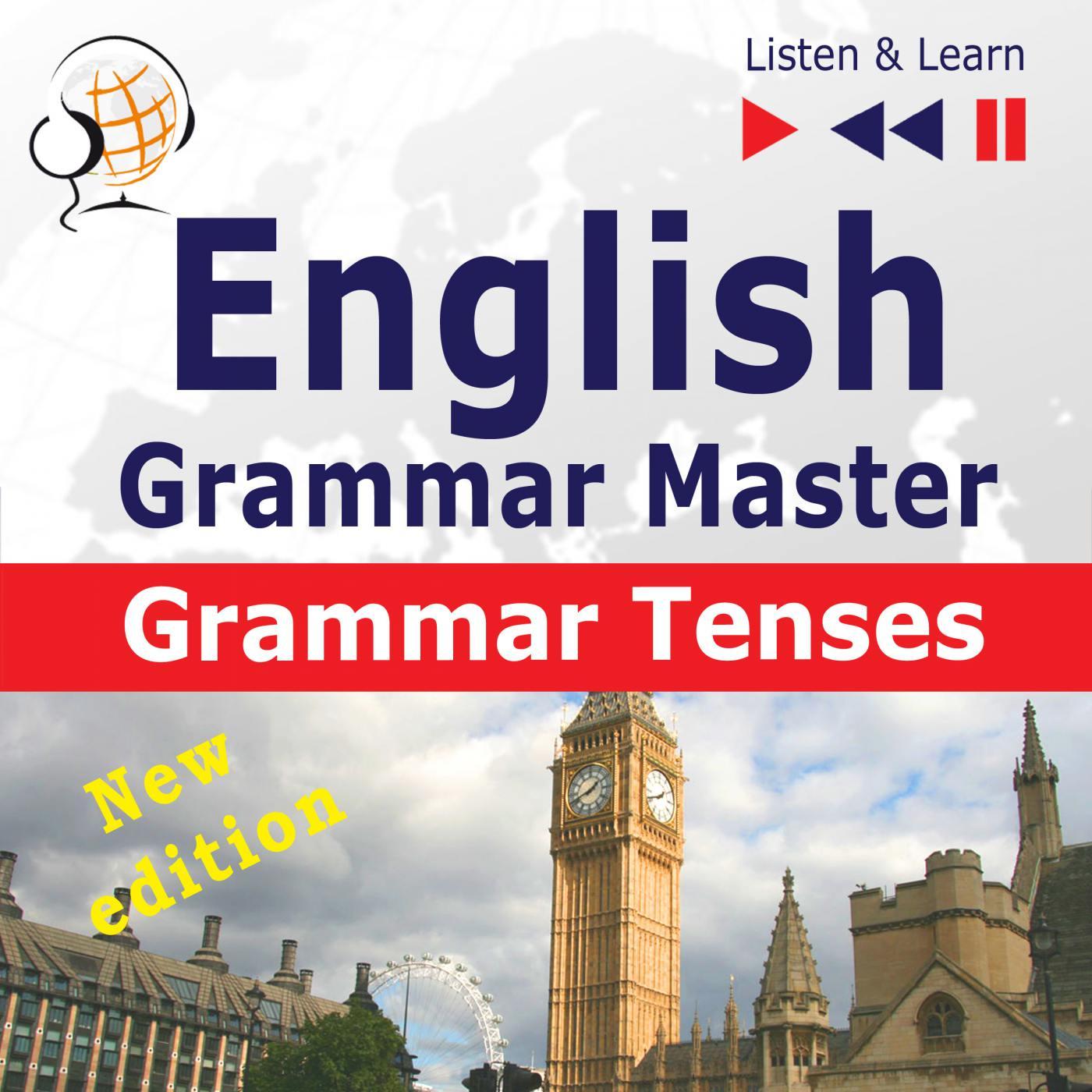 English Grammar Master: Grammar Tenses. Intermediate / Advanced Level: B1-C1 - Audiobook (Książka audio MP3) do pobrania w całości w archiwum ZIP