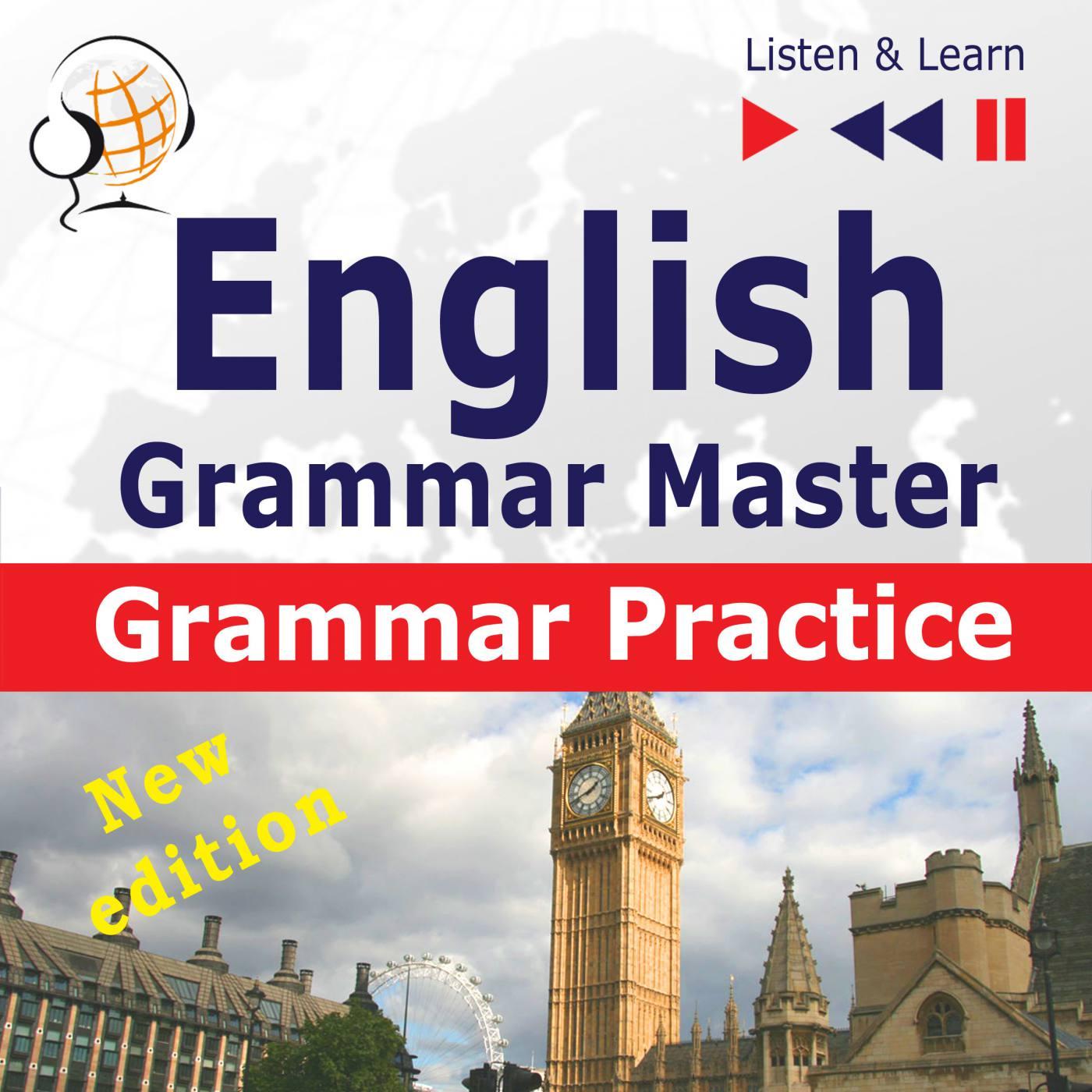 English Grammar Master: Grammar Practice. Upper-intermediate / Advanced Level: B2-C1 - Audiobook (Książka audio MP3) do pobrania w całości w archiwum ZIP