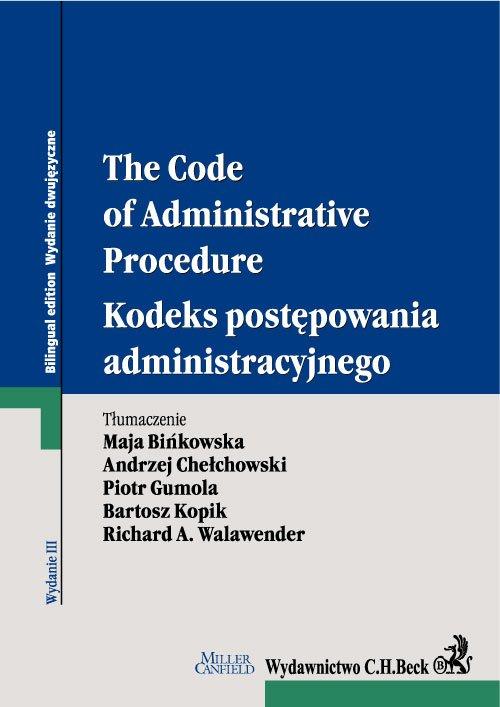 Kodeks postępowania administracyjnego. The Code of Administrative Procedure. Wydanie 3 - Ebook (Książka EPUB) do pobrania w formacie EPUB