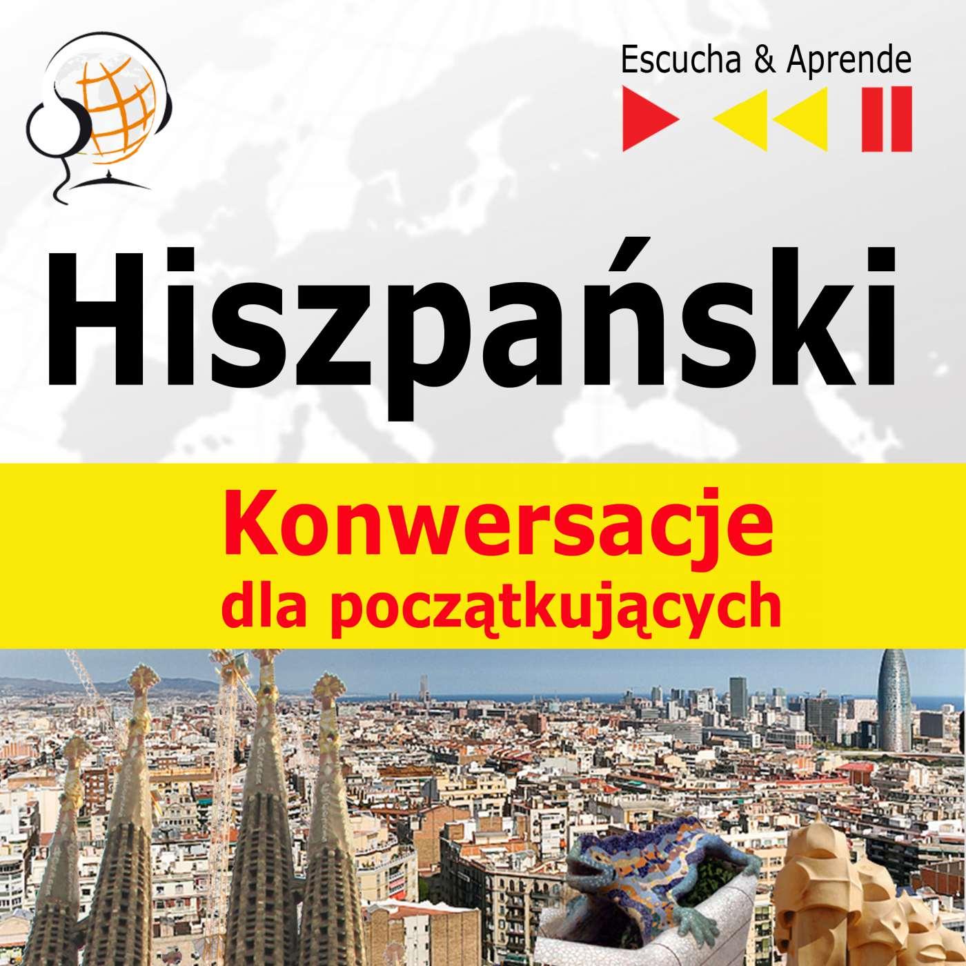 Hiszpański na mp3 Konwersacje dla początkujących - Audiobook (Książka audio MP3) do pobrania w całości w archiwum ZIP
