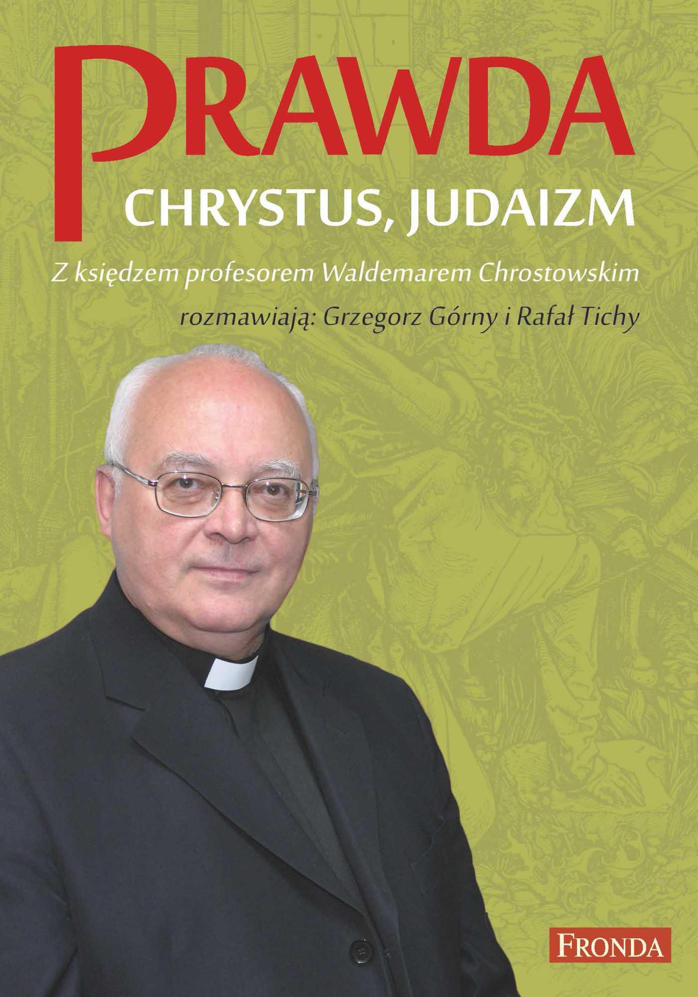 Prawda. Chrystus. Judaizm - Ebook (Książka EPUB) do pobrania w formacie EPUB