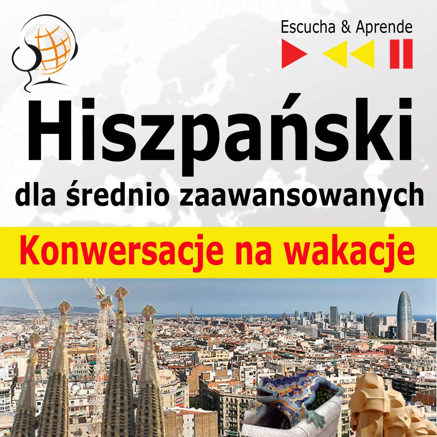 Hiszpański dla początkujących iśrednio zaawansowanych Konwersacje na wakacje - Audiobook (Książka audio MP3) do pobrania w całości w archiwum ZIP