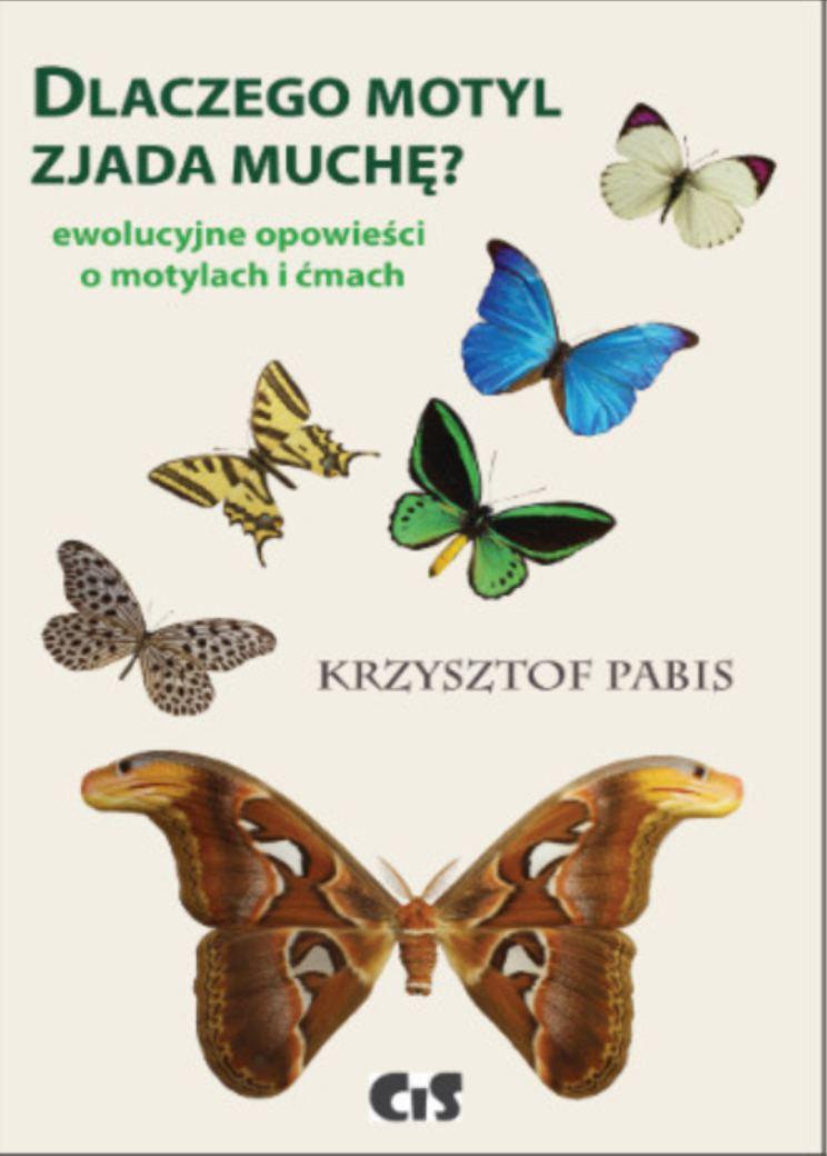 Dlaczego motyl zjada muchę. Ewolucyjne opowieści o motylach i ćmach. - Ebook (Książka PDF) do pobrania w formacie PDF