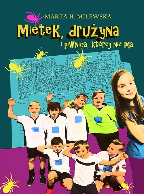 Mietek, drużyna i piwnica, której nie ma - Ebook (Książka EPUB) do pobrania w formacie EPUB