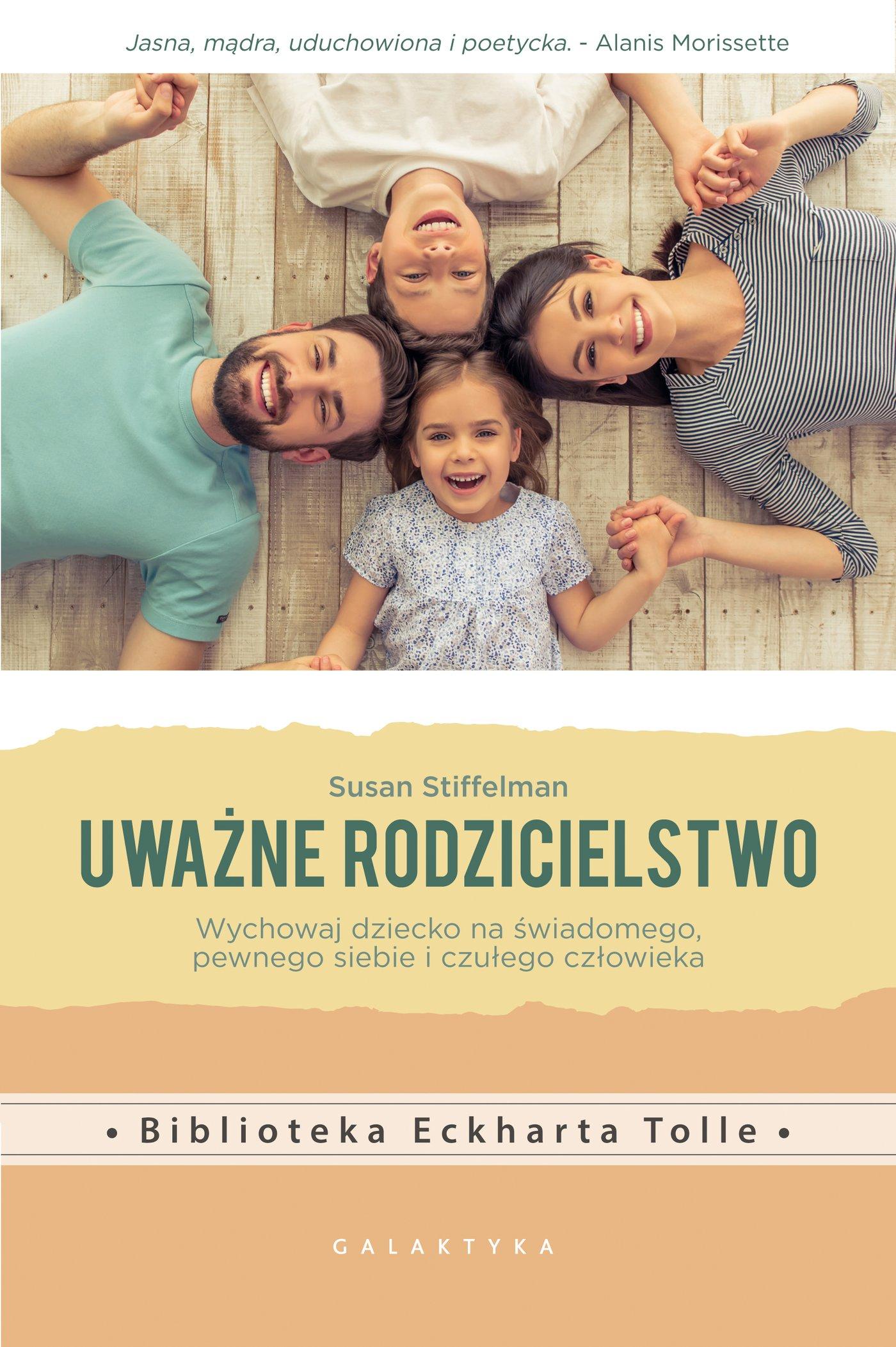 Uważne rodzicielstwo - Ebook (Książka EPUB) do pobrania w formacie EPUB