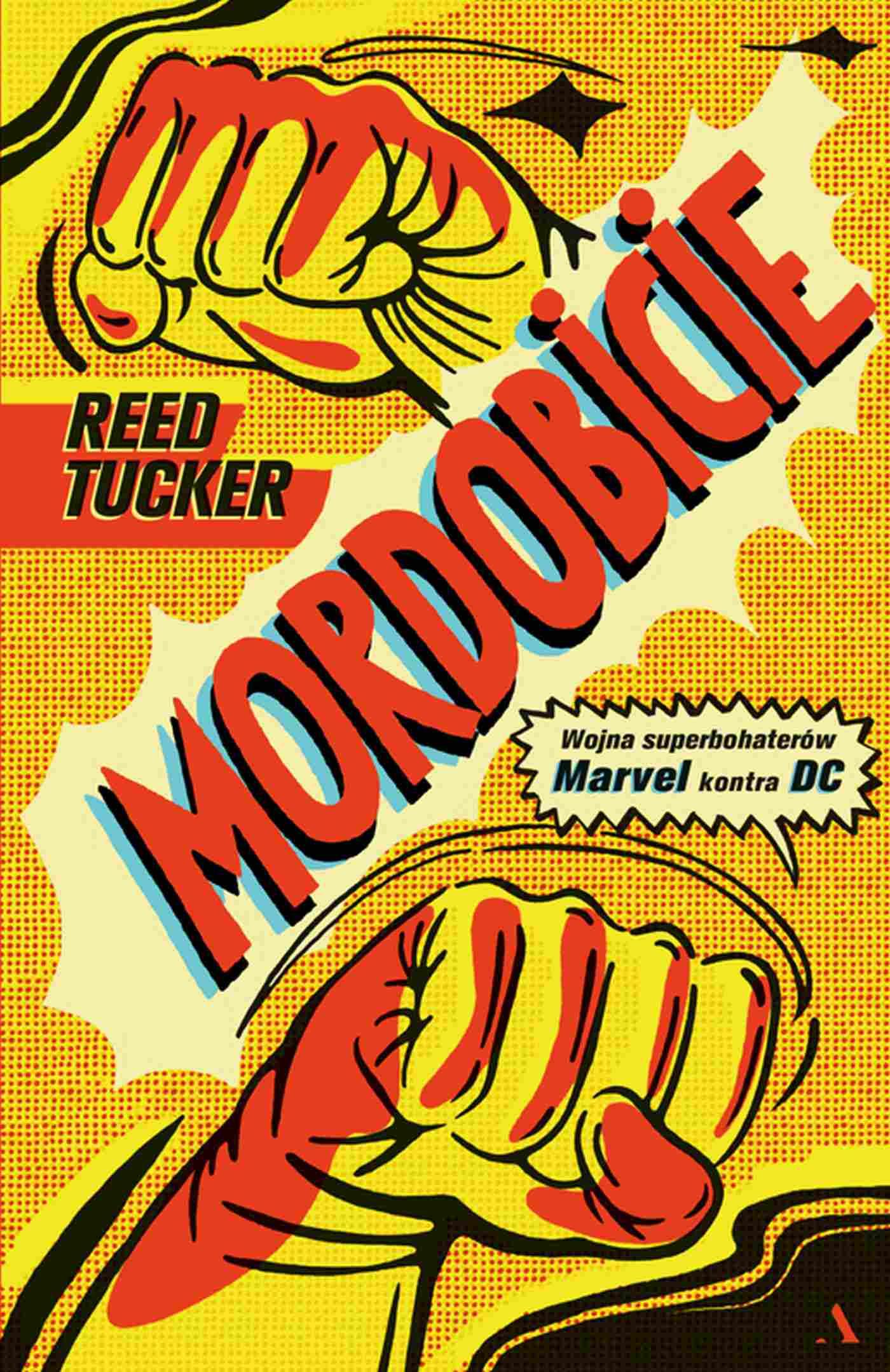 Mordobicie. Wojna superbohaterów Marvel kontra DC - Ebook (Książka EPUB) do pobrania w formacie EPUB
