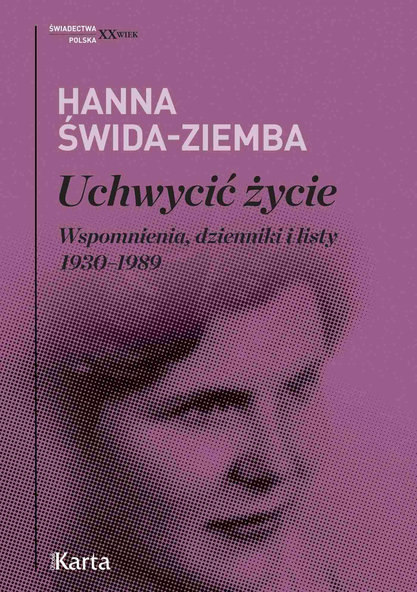 Uchwycić życie. Wspomnienia, dzienniki i listy 1930–1989 - Ebook (Książka EPUB) do pobrania w formacie EPUB