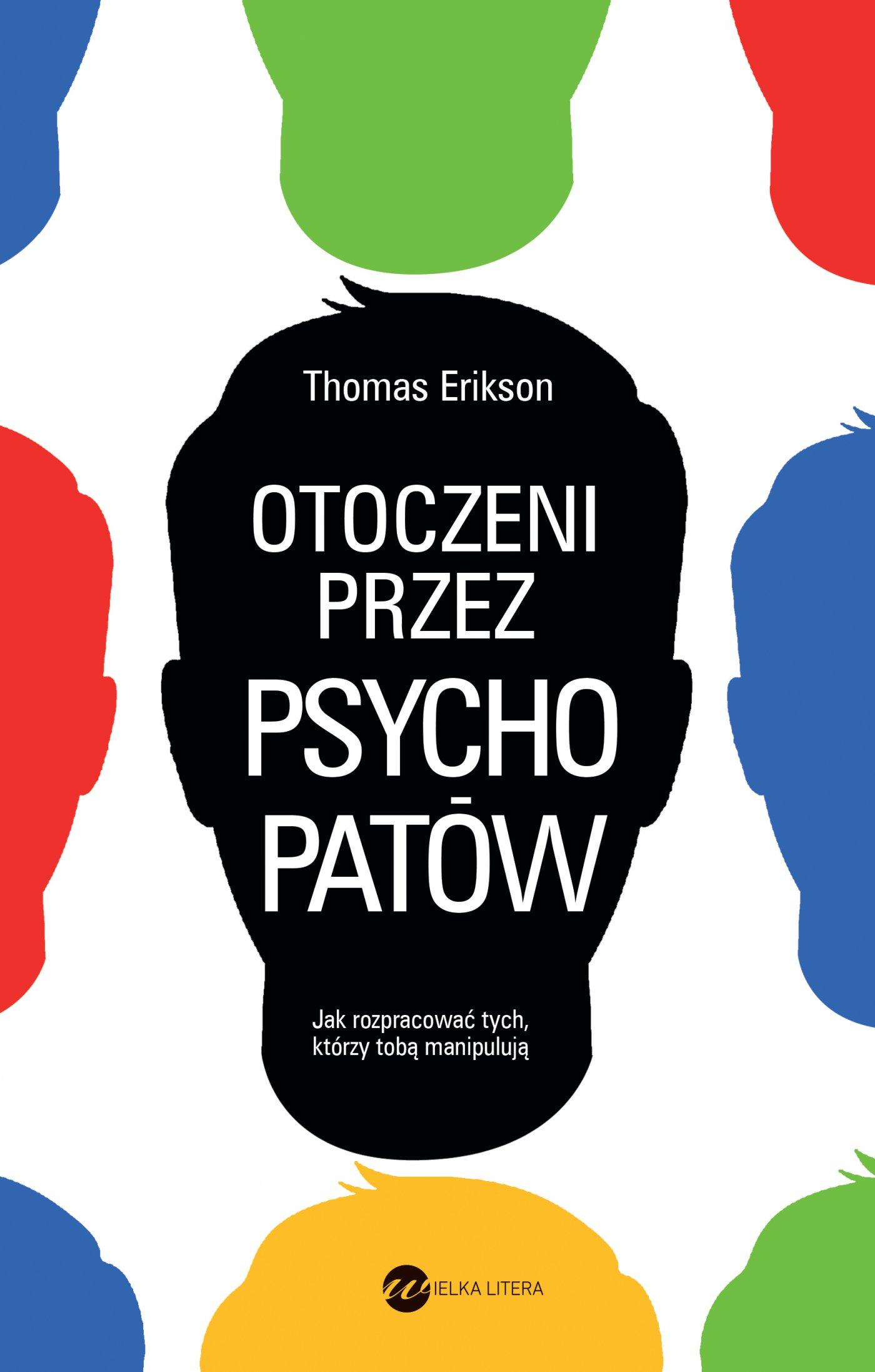 Otoczeni przez psychopatów. Jak rozpoznać tych, którzy tobą manipulują - Ebook (Książka na Kindle) do pobrania w formacie MOBI